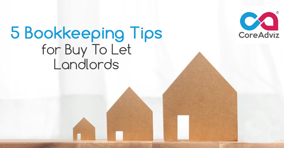 5 Bookkeeping Tipsfor Buy To Let Landlords