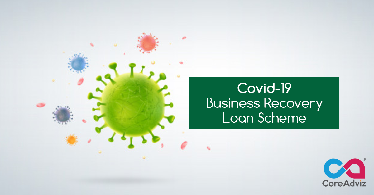 Covid-19 Business Recovery Loan Scheme