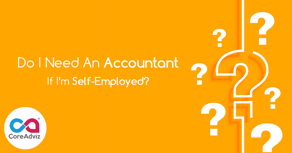 Do-I-Need-An-Accountant-If-I-am-self-employed