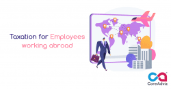 Taxation for Employees Working Abroad